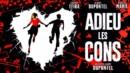 Adieu les cons (DVD) – Movie Review