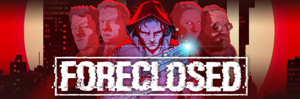 FORECLOSED – Out now!