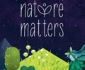 Nature Matters – Review