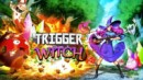 Trigger Witch – Review