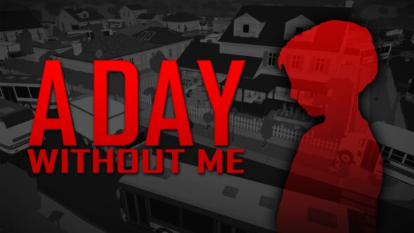 Pre-order A Day Without Me for Xbox One and PS4 Now