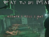A Way to be Dead – Preview