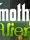 Timothy vs. the Aliens – Review