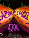 Weapon of Choice DX – Out now on consoles!