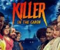 Killer in the Cabin Announced